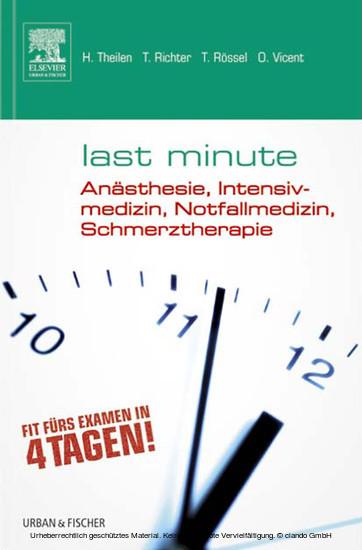 Last Minute Anästhesie, Intensivmedizin, Notfallmedizin, Schmerztherapie - Blick ins Buch
