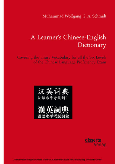 A Learner's Chinese-English Dictionary. Covering the Entire Vocabulary for all the Six Levels of the Chinese Language Proficiency Exam - Blick ins Buch