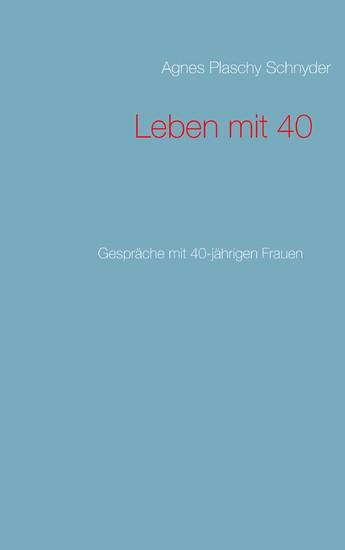 Leben mit 40 - Blick ins Buch