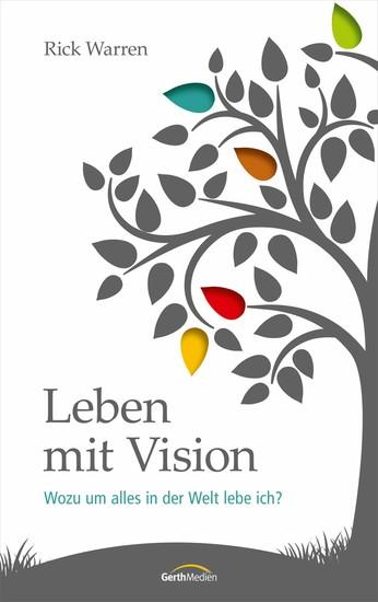 Leben mit Vision - Blick ins Buch