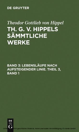 Lebensläufe nach aufsteigender Linie. Theil 3, Band 1 - Blick ins Buch