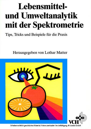 Lebensmittel- und Umweltanalytik mit der Spektrometrie - Blick ins Buch