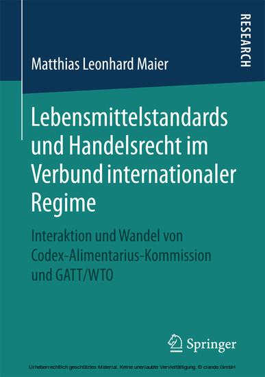 Lebensmittelstandards und Handelsrecht im Verbund internationaler Regime - Blick ins Buch