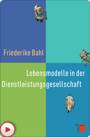 Lebensmodelle in der Dienstleistungsgesellschaft - Blick ins Buch