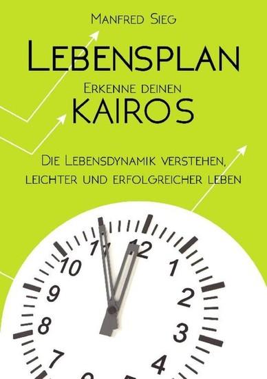 Lebensplan - Erkenne deinen KAIROS - Blick ins Buch