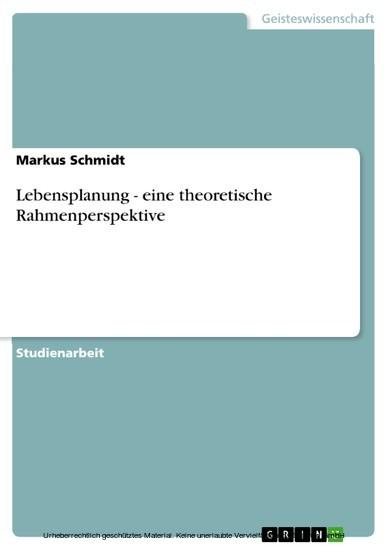 Lebensplanung - eine theoretische Rahmenperspektive - Blick ins Buch