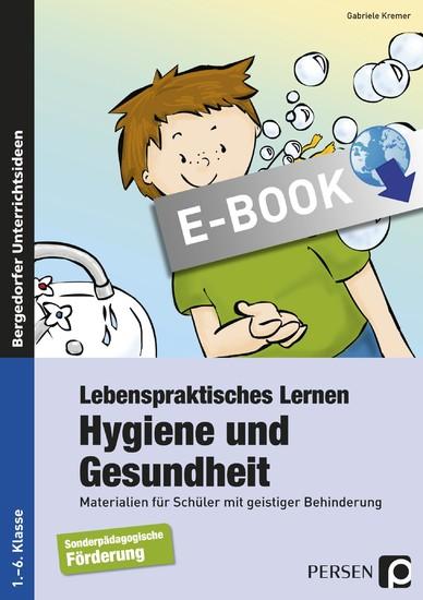 Lebenspraktisches Lernen: Hygiene und Gesundheit - Blick ins Buch