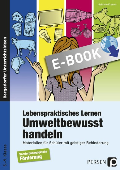 Lebenspraktisches Lernen: Umweltbewusst handeln - Blick ins Buch