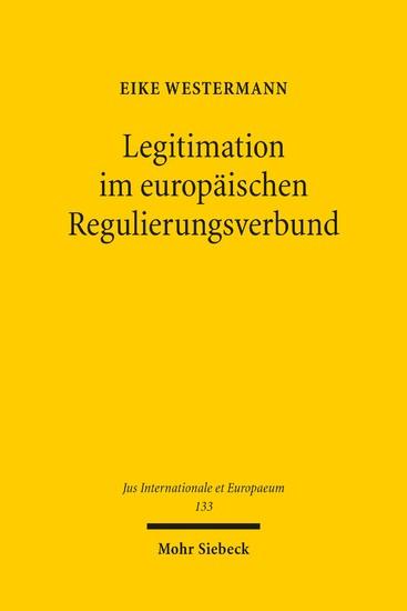 Legitimation im europäischen Regulierungsverbund - Blick ins Buch