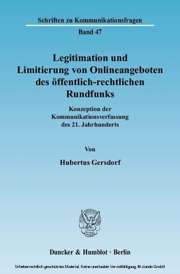 Legitimation und Limitierung von Onlineangeboten des öffentlich-rechtlichen Rundfunks. - Blick ins Buch