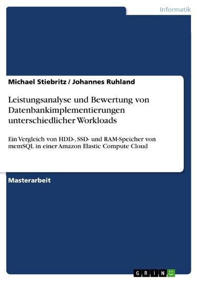 Leistungsanalyse und Bewertung von Datenbankimplementierungen unterschiedlicher Workloads - Blick ins Buch