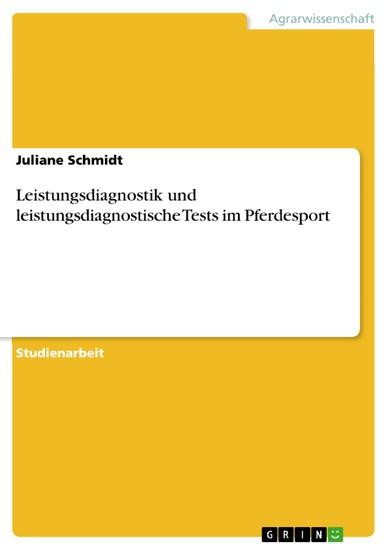 Leistungsdiagnostik und leistungsdiagnostische Tests im Pferdesport - Blick ins Buch