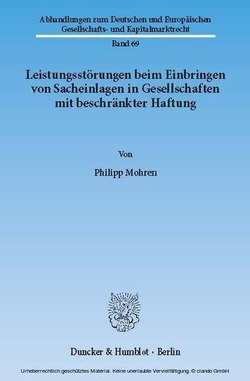 Leistungsstörungen beim Einbringen von Sacheinlagen in Gesellschaften mit beschränkter Haftung. - Blick ins Buch