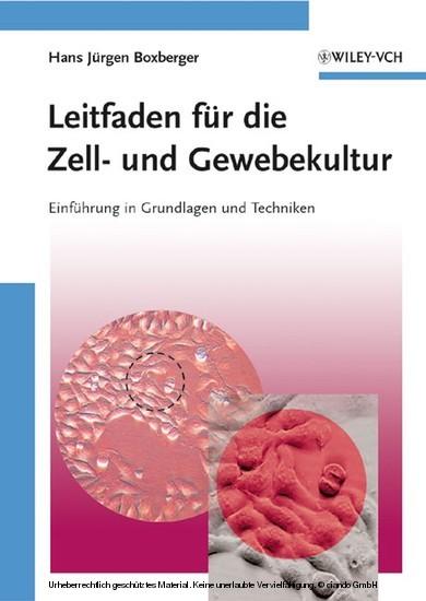 Leitfaden für die Zell- und Gewebekultur - Blick ins Buch