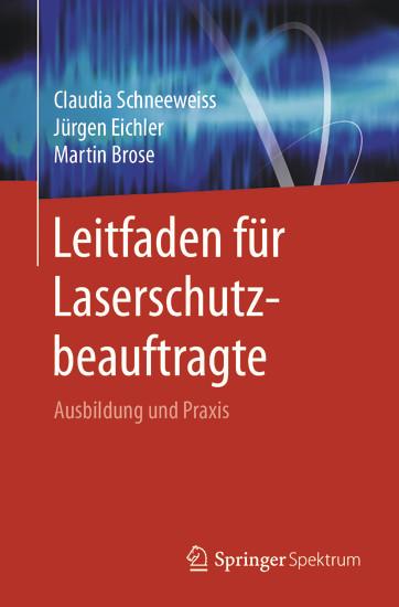 Leitfaden für Laserschutzbeauftragte - Blick ins Buch