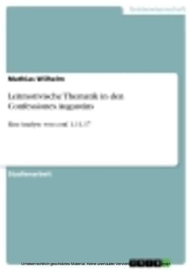 Leitmotivische Thematik in den Confessiones Augustins - Blick ins Buch