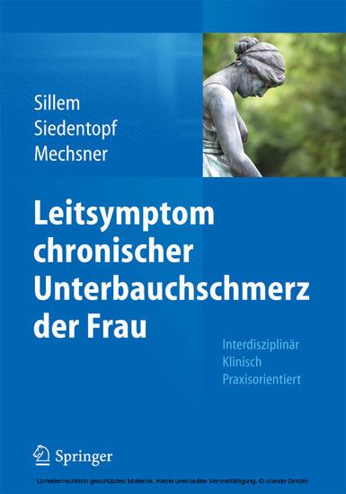 Leitsymptom chronischer Unterbauchschmerz der Frau - Blick ins Buch