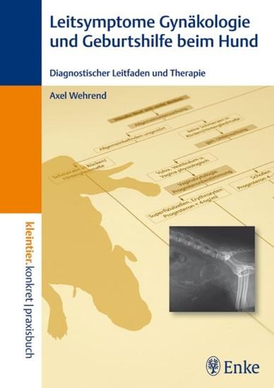 Leitsymptome in der Gynäkologie und Geburtshilfe beim Hund - Blick ins Buch