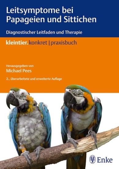 Leitsymptome bei Papageien und Sittichen - Blick ins Buch