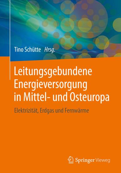 Leitungsgebundene Energieversorgung in Mittel- und Osteuropa - Blick ins Buch