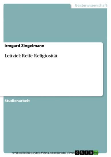 Leitziel: Reife Religiosität bei der kindlichen Entwickung - Blick ins Buch