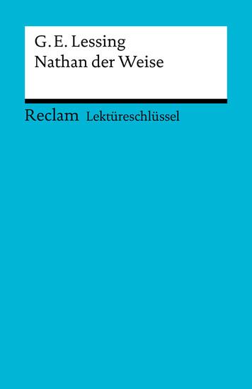Lektüreschlüssel. Gotthold Ephraim Lessing: Nathan der Weise - Blick ins Buch