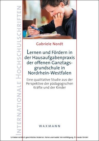Lernen und Fördern in der Hausaufgabenpraxis der offenen Ganztagsgrundschule in Nordrhein-Westfalen - Blick ins Buch