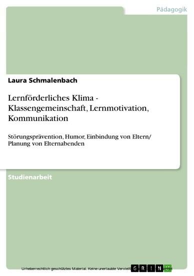 Lernförderliches Klima - Klassengemeinschaft, Lernmotivation, Kommunikation - Blick ins Buch