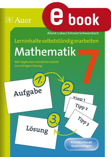 Lerninhalte selbstständig erarbeiten Mathematik 7 - Blick ins Buch