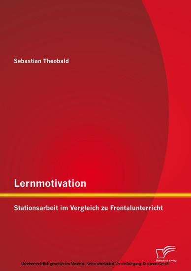 Lernmotivation - Stationsarbeit im Vergleich zu Frontalunterricht - Blick ins Buch