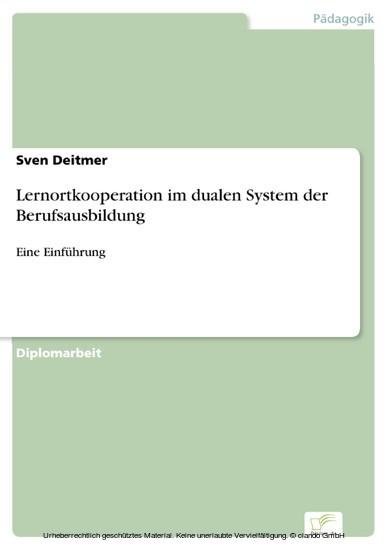 Lernortkooperation im dualen System der Berufsausbildung - Blick ins Buch