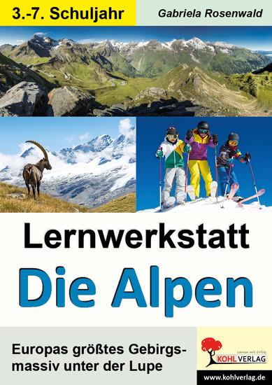 Lernwerkstatt Die Alpen - Blick ins Buch