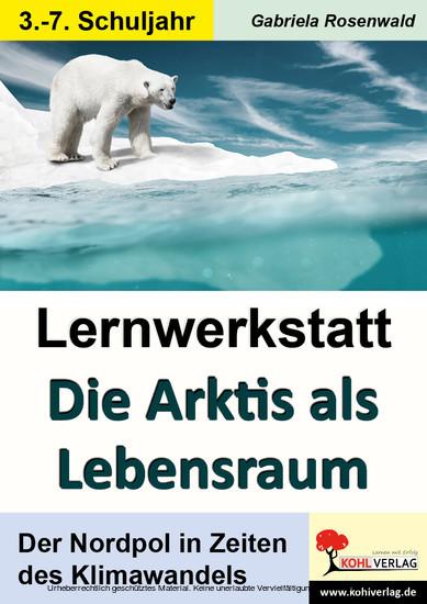 Lernwerkstatt Die Arktis als Lebensraum - Blick ins Buch