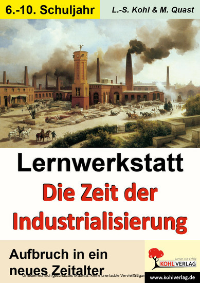 Lernwerkstatt Die Zeit der Industrialisierung - Blick ins Buch