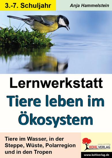 Lernwerkstatt Tiere leben im Ökosystem - Blick ins Buch