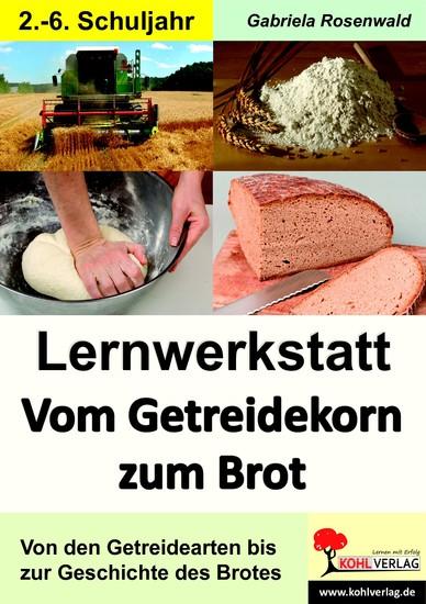 Lernwerkstatt Vom Getreidekorn zum Brot - Blick ins Buch
