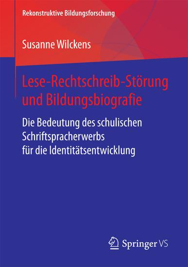 Lese-Rechtschreib-Störung und Bildungsbiografie - Blick ins Buch