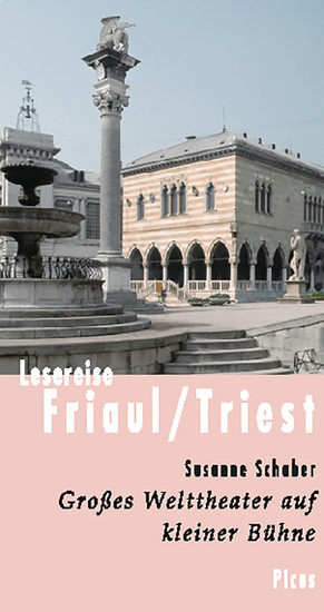 Lesereise Friaul/Triest - Blick ins Buch