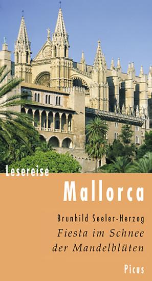 Lesereise Mallorca. Fiesta im Schnee der Mandelblüten - Blick ins Buch