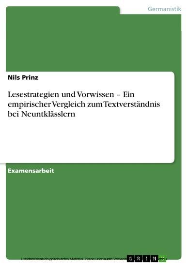 Lesestrategien und Vorwissen - Ein empirischer Vergleich zum Textverständnis bei Neuntklässlern - Blick ins Buch