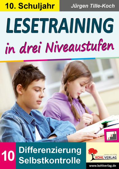 Lesetraining in drei Niveaustufen / Klasse 10 - Blick ins Buch