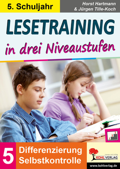 Lesetraining in drei Niveaustufen / Klasse 5 - Blick ins Buch