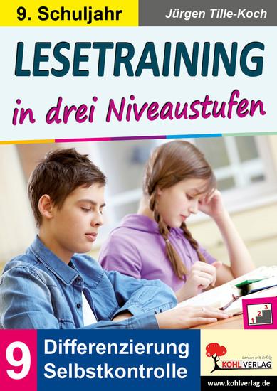 Lesetraining in drei Niveaustufen / Klasse 9 - Blick ins Buch