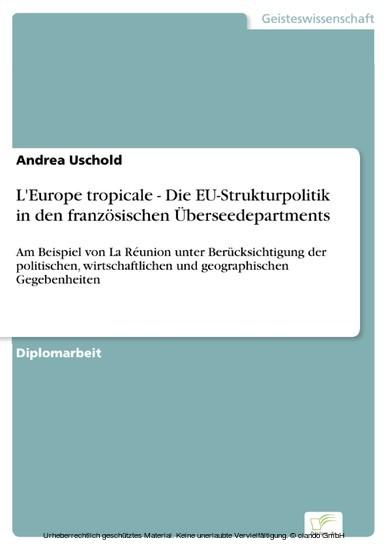 L'Europe tropicale - Die EU-Strukturpolitik in den französischen Überseedepartments - Blick ins Buch
