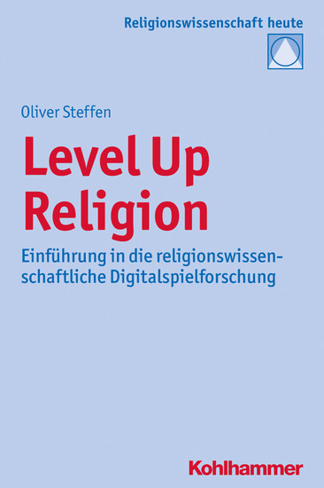 Level Up Religion - Blick ins Buch