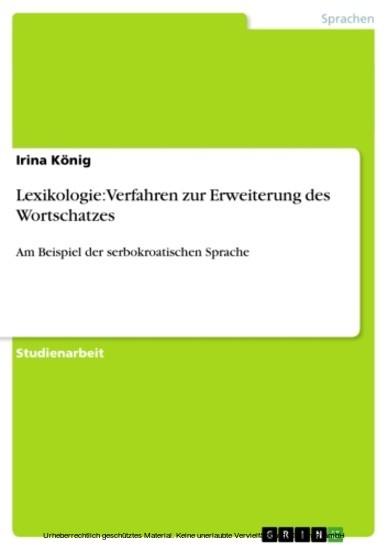 Lexikologie: Verfahren zur Erweiterung des Wortschatzes - Blick ins Buch