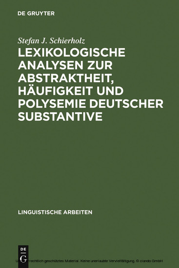Lexikologische Analysen zur Abstraktheit, Häufigkeit und Polysemie deutscher Substantive - Blick ins Buch