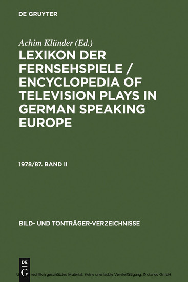 Lexikon der Fernsehspiele / Encyclopedia of television plays in German speaking Europe. 1978/87. Band II - Blick ins Buch