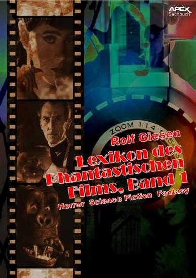 LEXIKON DES PHANTASTISCHEN FILMS, BAND 1 - Horror, Science Fiction, Fantasy - Blick ins Buch