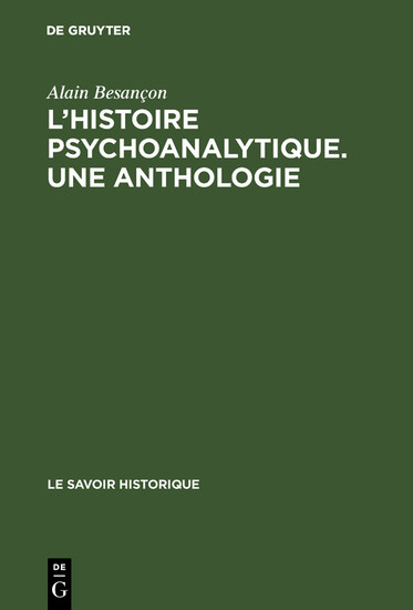 L'Histoire psychoanalytique. Une Anthologie - Blick ins Buch